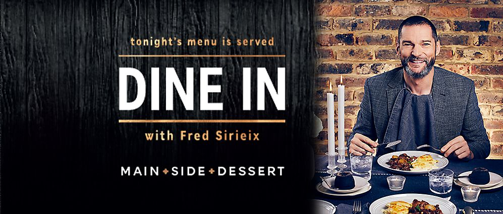 Dine In with Fred Sirieix