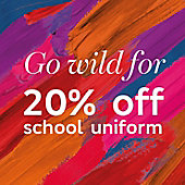 Go wild with 20% off school uniform