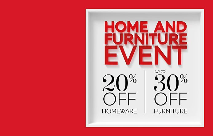 20% off Homeware and Up to 30% off Furniture