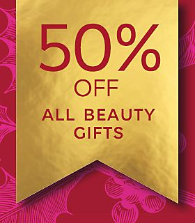 50% off all beauty gifts